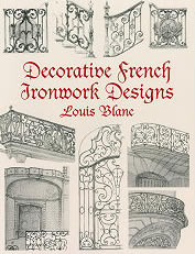 Decorative French Ironwork Designs - Dover Pictorial Archives