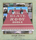 The Slate Roof Bible - Second Edition