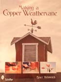 Making a Copper Weathervane